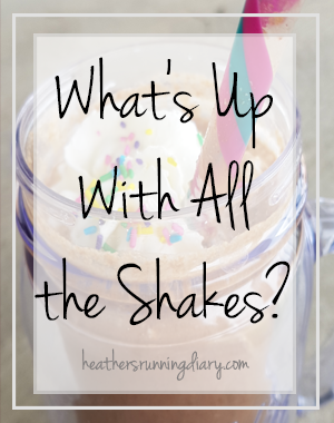 whats with all the shakes