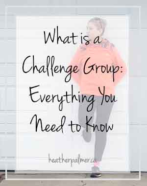 What is a Challenge Group: Everything You Need to Know