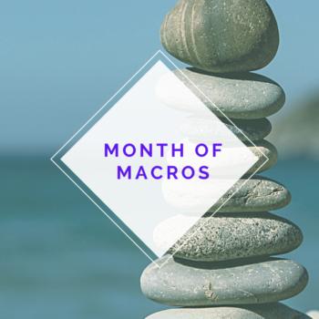 Month of Macros